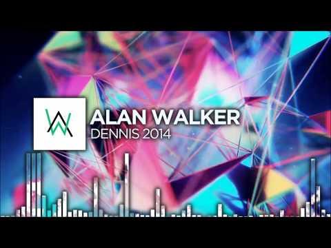 Alan Walker - Dennis 2014