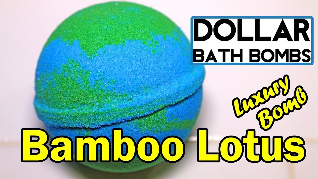 DOLLAR BATH BOMBS - Bamboo Lotus LUXURY BOMB Bath Bomb - DEMO ...