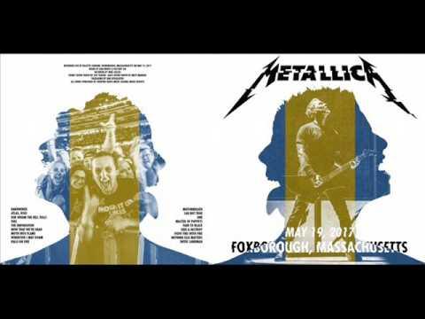 Metallica: Live @ Foxborough, MA - May 19, 2017 [FULL CONCERT/HD AUDIO-LIVEMET]