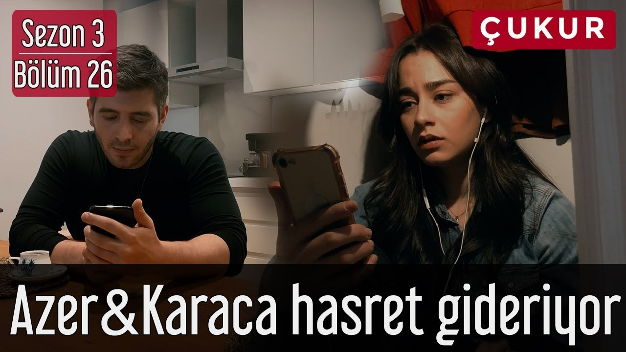 Çukur 3.Sezon 26.Bölüm - Azer&Karaca Hasret Gideriyor
