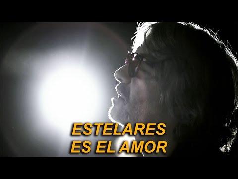 Estelares - Es el amor (video oficial)