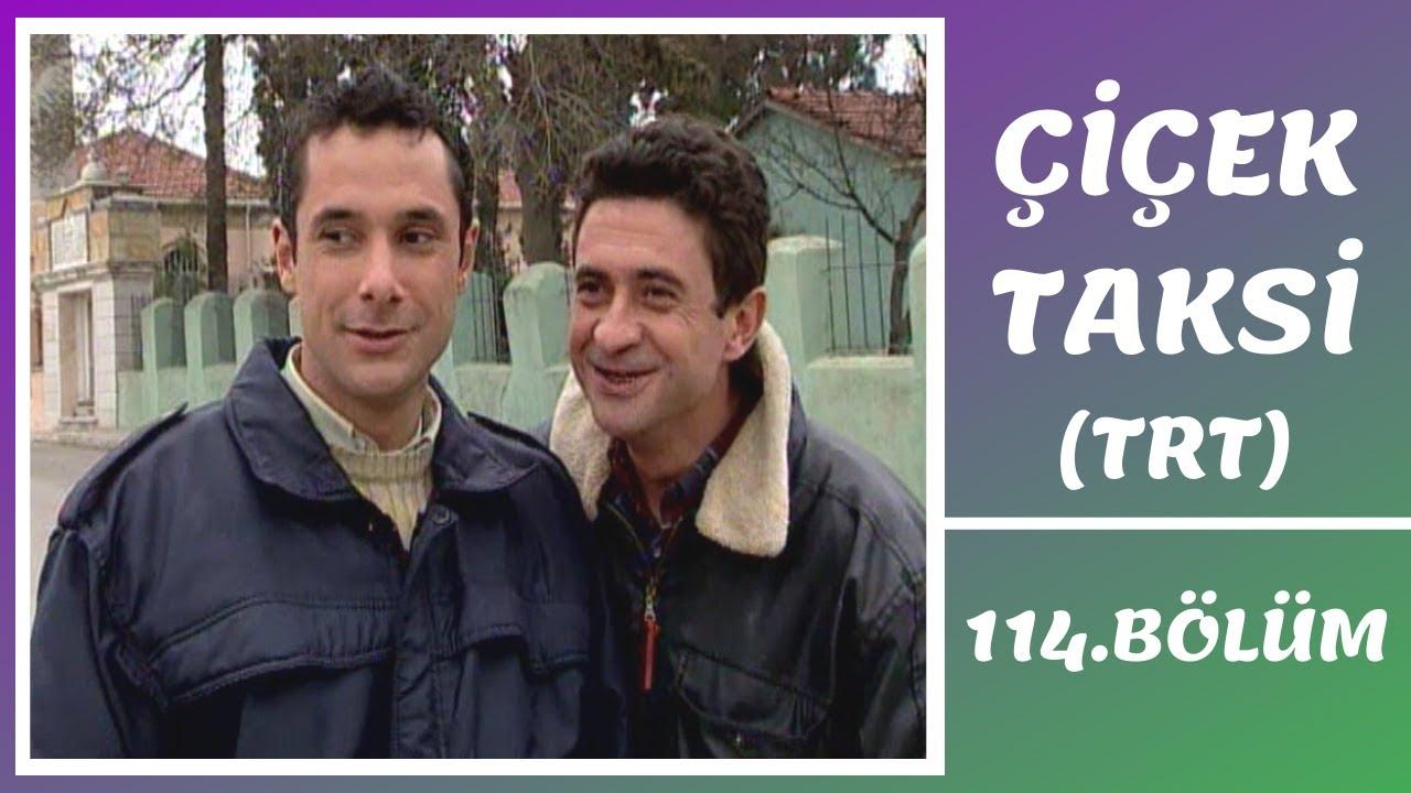 Çiçek Taksi   114. Bölüm (2. Sezon)