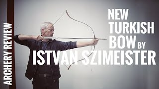 New Turkish Bow by Istvan Szimeister