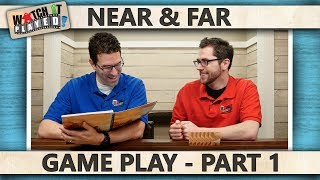 Near and Far - Game Play 1
