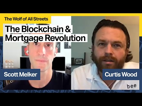 The Blockchain And Mortgage Revolution with Curtis Wood, CEO of Bee App