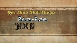 Quê Mình Ninh Thuận- Zon Lee ft Hàm Khắc Dương