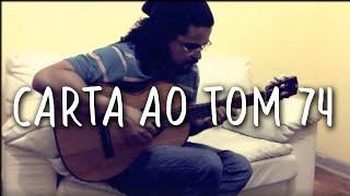 (Toquinho) Carta ao Tom 74 - Danilo Oliveira | Violão Solo/Acoustic Guitar