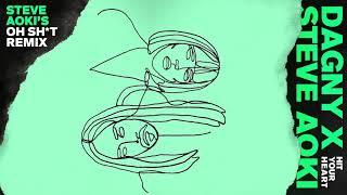 Baixar Dagny & Steve Aoki - Hit Your Heart (Steve Aoki's Oh Sh*t Remix)