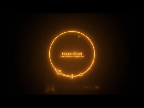 Hasan Ghazi - I Need a Woman (Original Mix) [Reckoning Records]