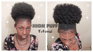 High Puff Tutorial | Natural Hair