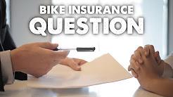 Bike Insurance Question