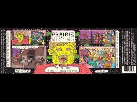 Beer Review #43 - Prairie Artisan Ales - Christmas Bomb! - 11.5 ...