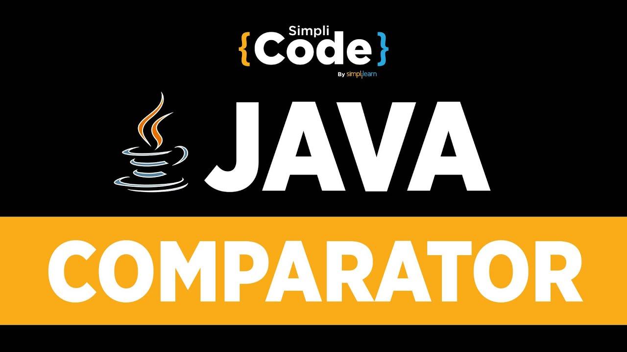 Java Tutorial For Beginners | Java Comparator | Java Comparator Example