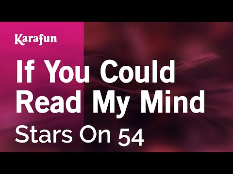 Karaoke If You Could Read My Mind - Stars On 54 *