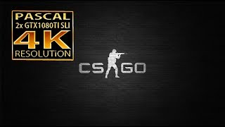 Counter Strike Global Offensive 4K GTX 1080 Ti SLI | CSGO GTX 1080 ti SLI 4K