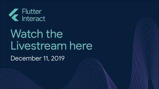 Flutter Interact 2019 Livestream