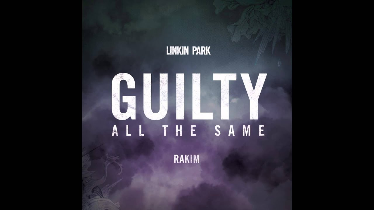 Guilty All The Same – Linkin Park (feat. Rakim) | The Hunting Party
