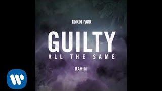 Скачать Guilty All The Same Linkin Park Feat Rakim The Hunting Party