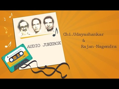 Best Of Rajan Nagendra & Chi Udayashankar Hits Jukebox | Super Hit Kannada Songs Collection