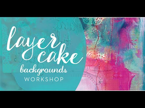 'Layer Cake' Making Backgrounds Art Workshop With Jane Davenport
