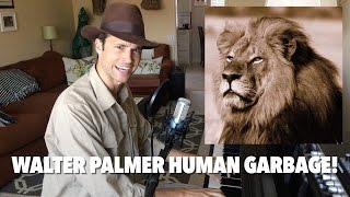 ♪ WALTER PALMER (HUMAN GARBAGE!) ♪ by Matthew Patrick Davis