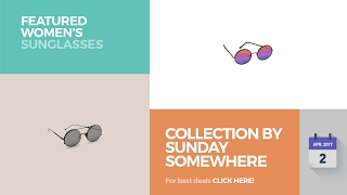 Collection By Sunday Somewhere Featured Women's Sunglasses