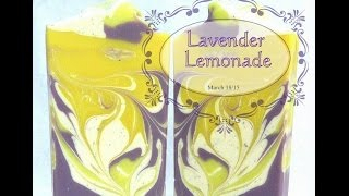 Making / Cutting Lavender Lemonade Soap