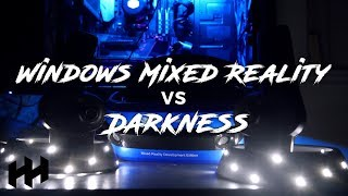 Does Windows Mixed Reality Work In The Dark??