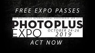 PhotoPlus Expo 2019 Free Passes | Sign Up Now and Act Now