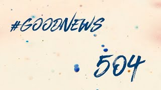Słucham Pana | Goodnews #504 | 11 sierpnia 2018
