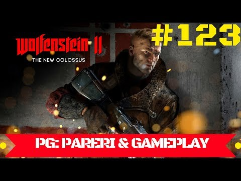 Sa jucam: WOLFENSTEIN II - The New Colossus - #123 [POST GAME: PARERI & EXTRA GAMEPLAY]