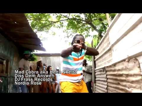Mad Cobra - Dis Dem Anyweh (Official HQ Video)