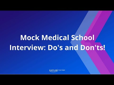 Mock Medical School Interview: Dos and Donts!