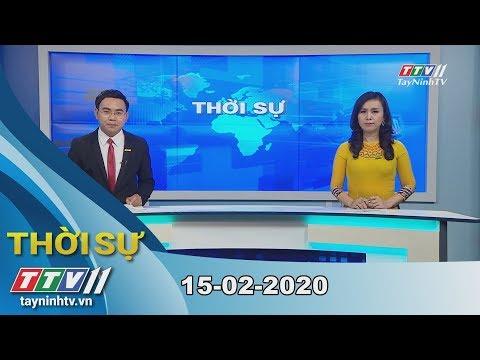 Thời Sự Tây Ninh 15-02-2020 | Tin Tức Hôm Nay | TayNinhTV