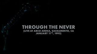 Metallica: Through the Never (Sacramento, CA - January 11, 1992) (Audio Preview)