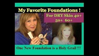 Favorite Foundations for 50+ Older Dry Skin! Good & Bad & 1 HOLY GRAIL!