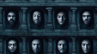 Soundtrack Game of Thrones Season 6 Episode 3 (Official Theme Music)