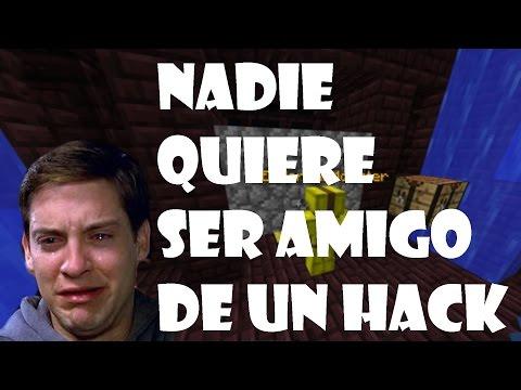 NADIE QUIERE SER AMIGO DE UN HACK | PTC | HACKEANDO CON HACKS CAP. 05 | MINECRAFT