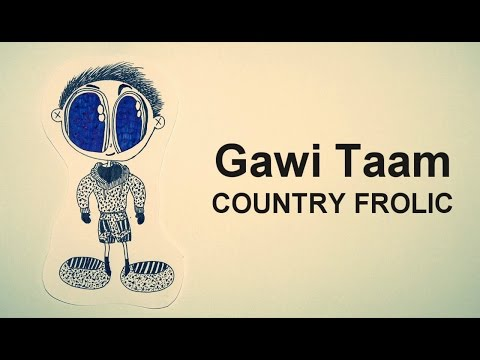 Gawi Taam - Country Frolic [Bhutanese New Latest Song]