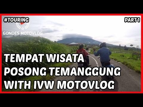 touring-tempat-wisata-posong-kledung-temanggung-with-ivw-motovlog