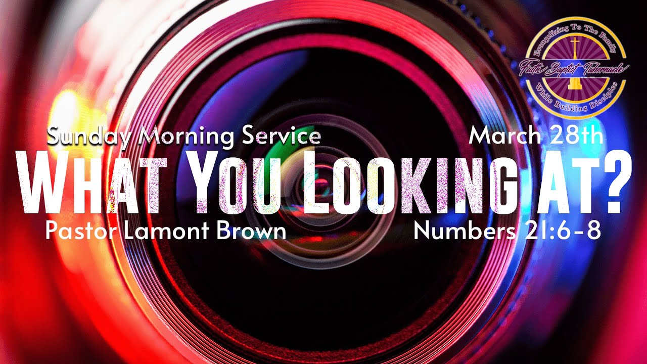 Sunday Morning Service   March 28th   Pastor Lamont Brown   Faith Baptist Tabernacle