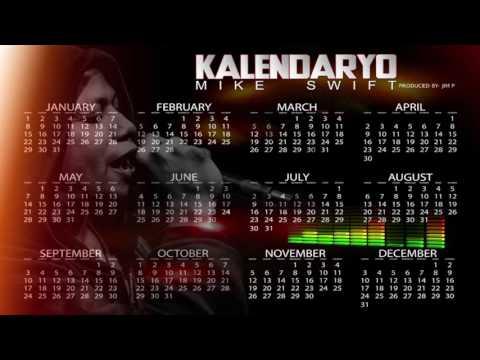 Mike Swift - Kalendaryo (Full Song)