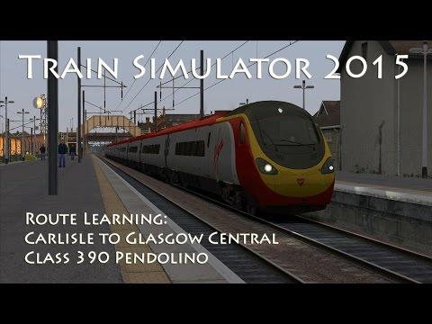 Train Simulator 2015 - Route Learning: Carlisle to Glasgow Central (Class 390 Pendolino)