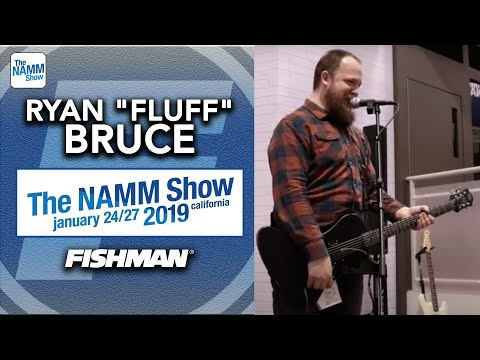 """Ryan """"Fluff"""" Bruce live at The NAMM Show 2019"""