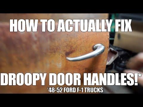 1950 Ford F-1: Fixing Saggy Door Handles