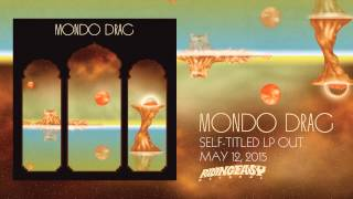 Mondo Drag - Pillars Of The Sky | Mondo Drag | RidingEasy Records