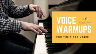MMS Voice Warmups | For the Tired Voice