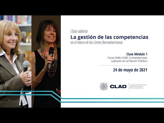#ClaseAbierta #EscuelaCLAD La gestión de las competencias en el marco de las Cartas Iberoamericanas