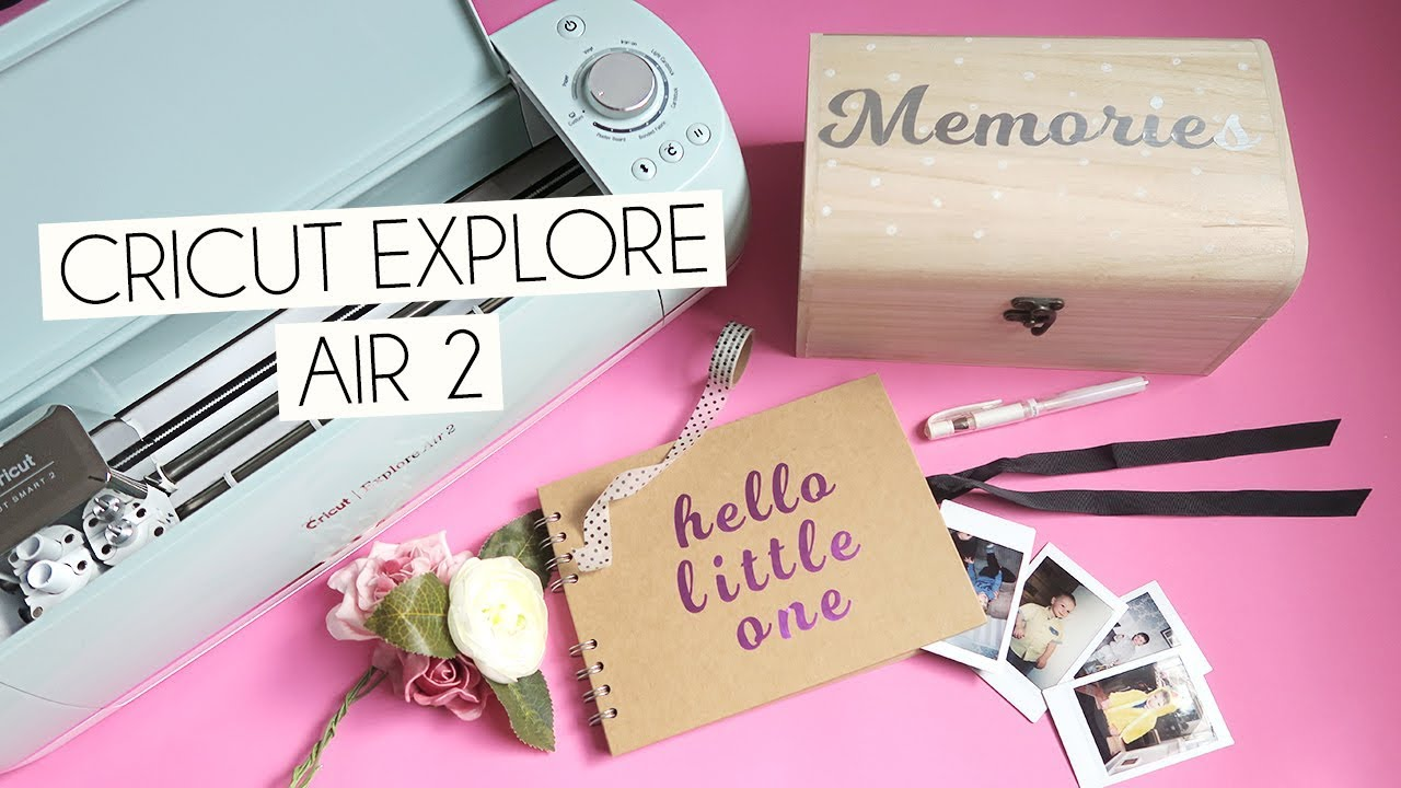 Getting Started With The Cricut Explore Air 2 & Easy DIY - YouTube