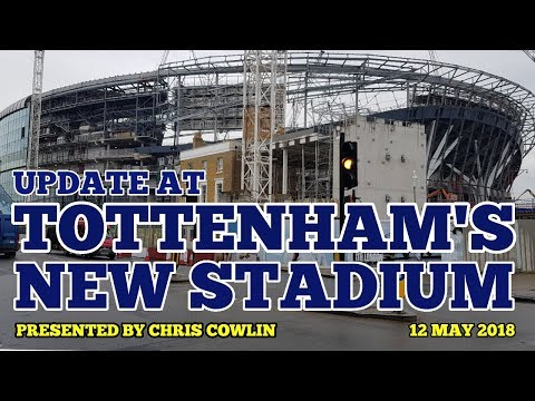 UPDATE AT TOTTENHAM'S NEW STADIUM: Cranes, Screens, Retractable Pitch Close to Moving: 12 May 2018
